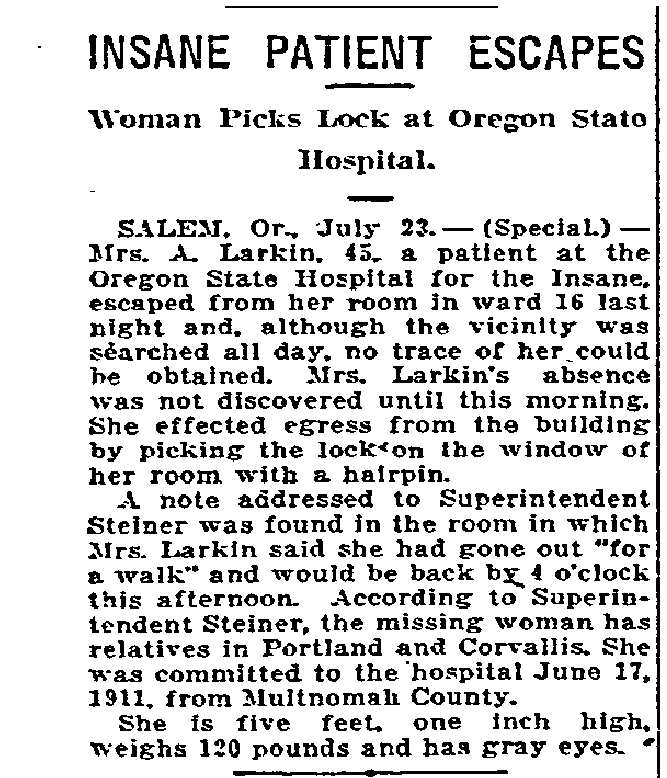 Insane Patient Escapes. Woman Picks Lock at Oregon State - July 24, 1916