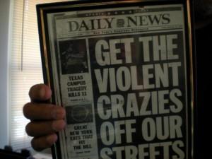 Get the Violent Crazies Off the Streets - headline