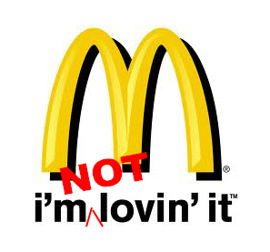 I'm NOT loving it - McDonalds