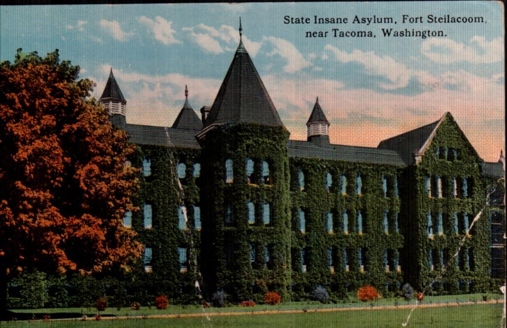 State Insane Asylum, Fort Steilacoom, now Western Washington State Hospital